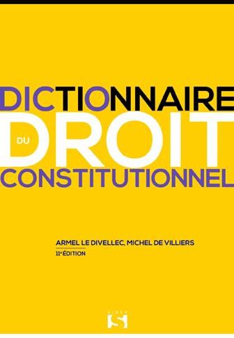 dictionnaire-du-droit-constitutionnel - A.LE DIVELLEC